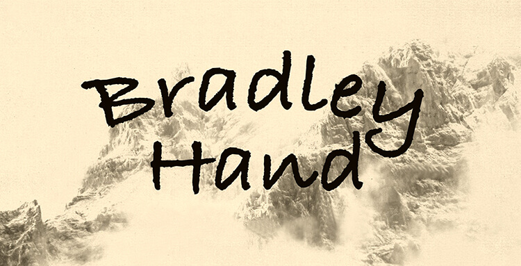 Bradley Hand and Other Handwritten Fonts