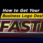 Tips - Get Your Business Logo Design Done Faster