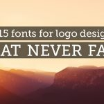 top-15-fonts-that-never-fall-featured