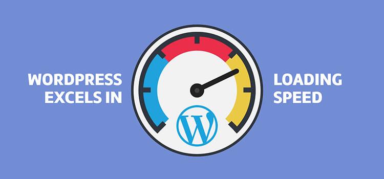 Wordpress excels in loading speed