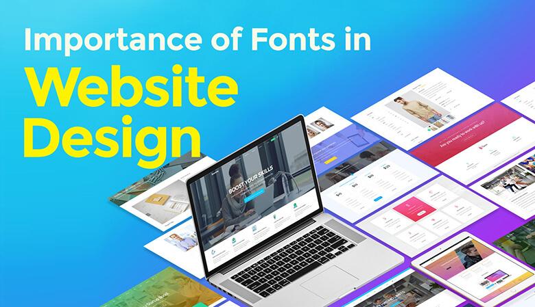 Importance of Fonts in Website Design