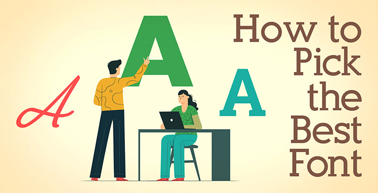 How to Pick the Best Font
