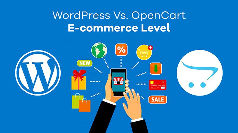 WordPress Vs. OpenCart E-commerce level