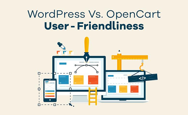 WordPress Vs. OpenCart User-friendliness