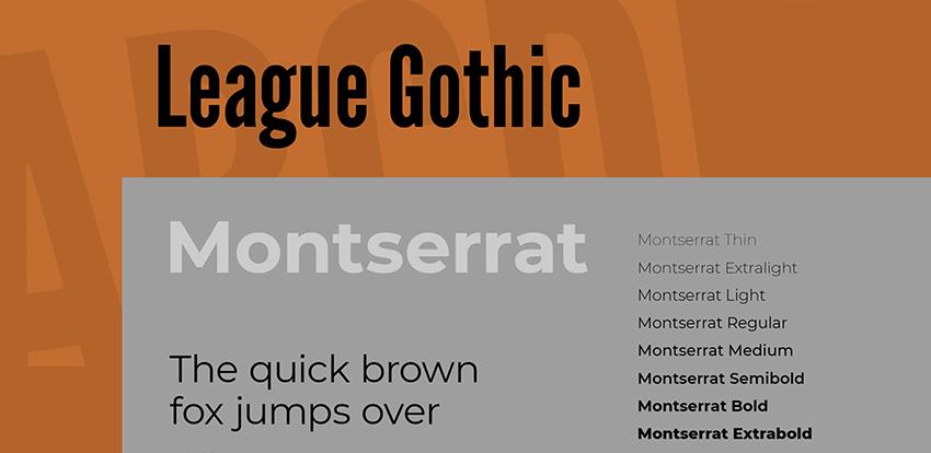 League Gothic and Montserrat