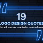 19 logo design quotes that will improve your design process forever
