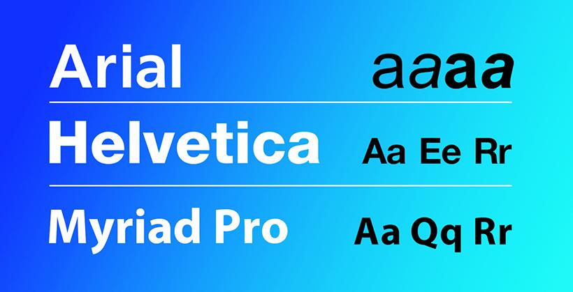 Arial, Helvetica & Myriad Pro