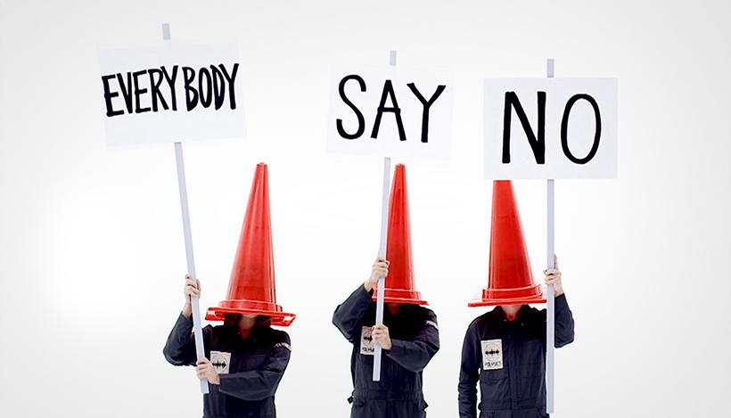 Everybody Say No