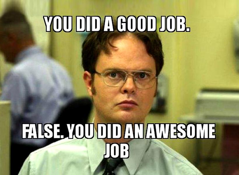 You did a good job