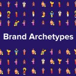 Brand Archetypes And How To Make Them