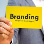 How does Branding Empower Small Businesses?
