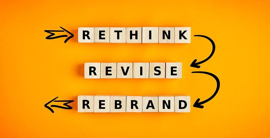 Rethink Revise Rebrand