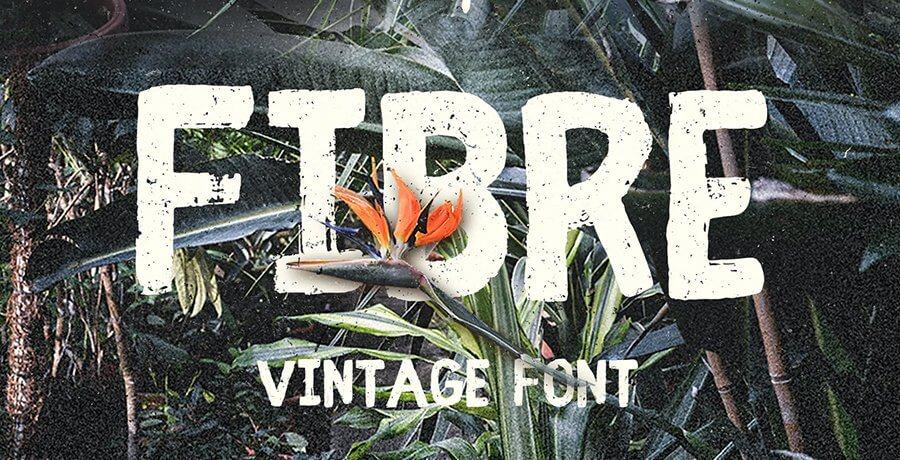 Best Vintage Font - Fibre