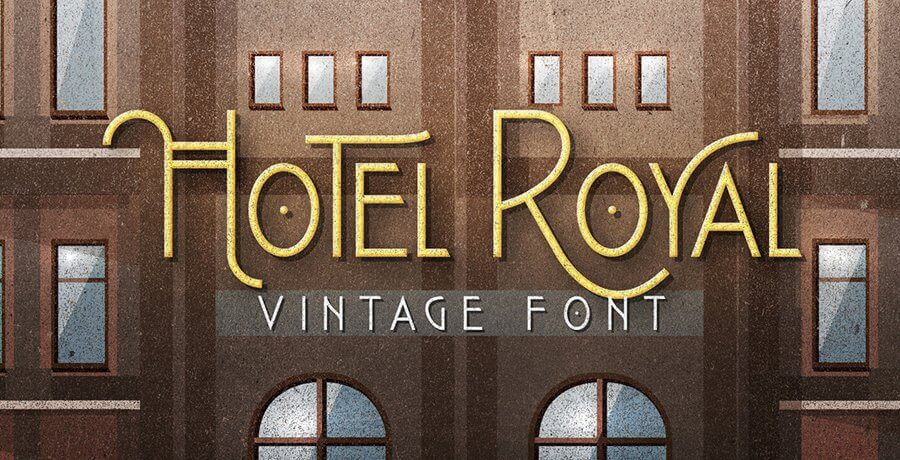 Best Fonts In 2021 - Hotel Royal