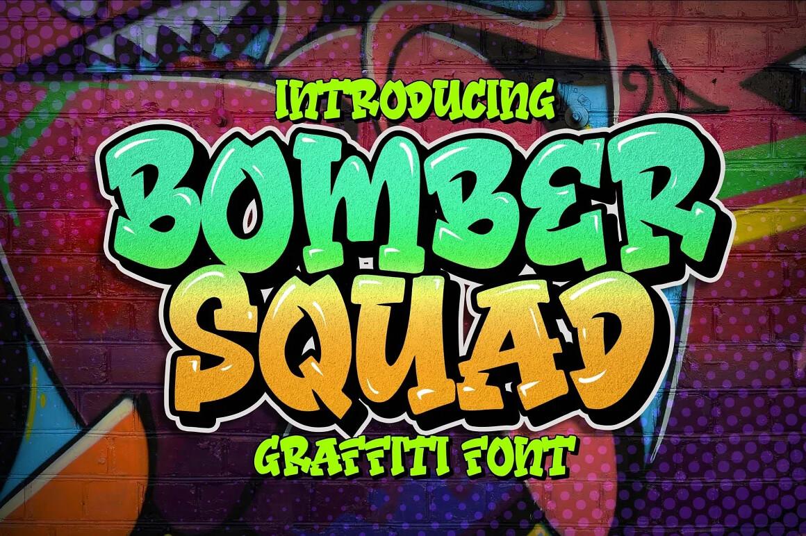 Graffiti Font - Bomber Squad