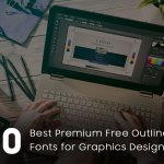 30 Best Premium & Free Outline Fonts for Graphics Designers in 2021